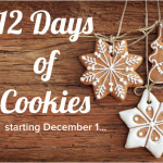 12 Days of Cookies + Thanksgiving Recap