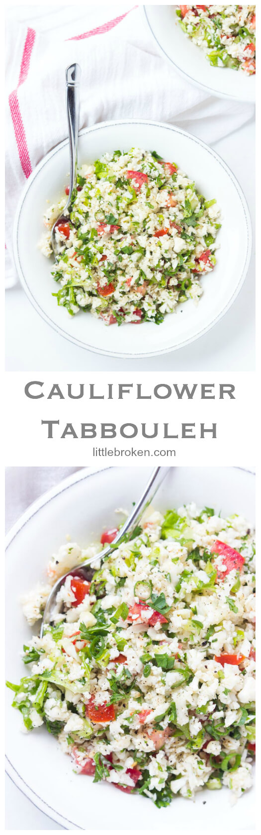 Veggie loaded tabbouleh with cauliflower instead of bulgur. Tossed in a 3 ingredient super delicious vinaigrette. Healthy vegetable side dish all the way! | littlebroken.com @littlebroken