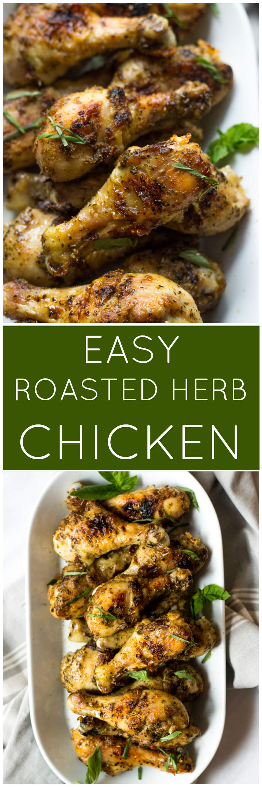 02b09dfc6f0b Easy Roasted Herb Chicken - the most delicious roasted chicken you will  ever have. Super