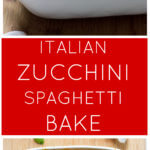 Long image showing with two photos of a white casserole dish with spaghetti bake
