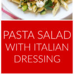 Vertical image of cold pasta salad with italian dressing