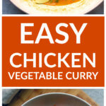 Vertical image of chicken vegetable curry in white saute pan
