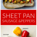 Prepared sausage with peppers and potatoes on sheet pan with ingredients on side