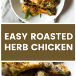 Vertical close up of roasted herb chicken drumsticks