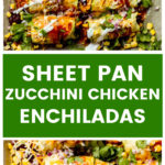 Vertical image chicken zucchini enchiladas
