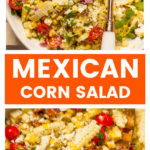 Mexican corn salad with lime dressing in white bowl