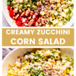 Zucchini corn salad recipe with creamy dressing