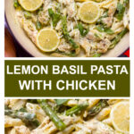 lemon basil pasta with chicken and asparagus recipe