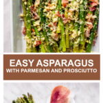 roasted asparagus with parmesan cheese and prosciutto