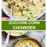 fresh corn chowder with zucchini