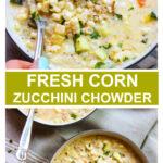 summer corn zucchini chowder